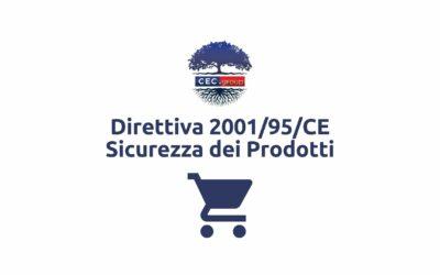 Direttiva 2001/95/CE Sicurezza dei Prodotti